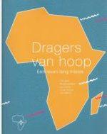 Boek Cover 07 Dragers van Hoop, een leven lang missie, lees om te bestellen.
